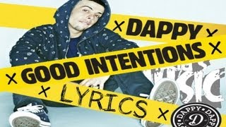 Dappy - Good Intentions - Lyrics