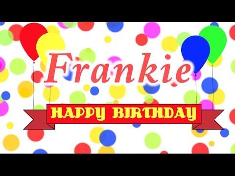 Happy Birthday Frankie Song