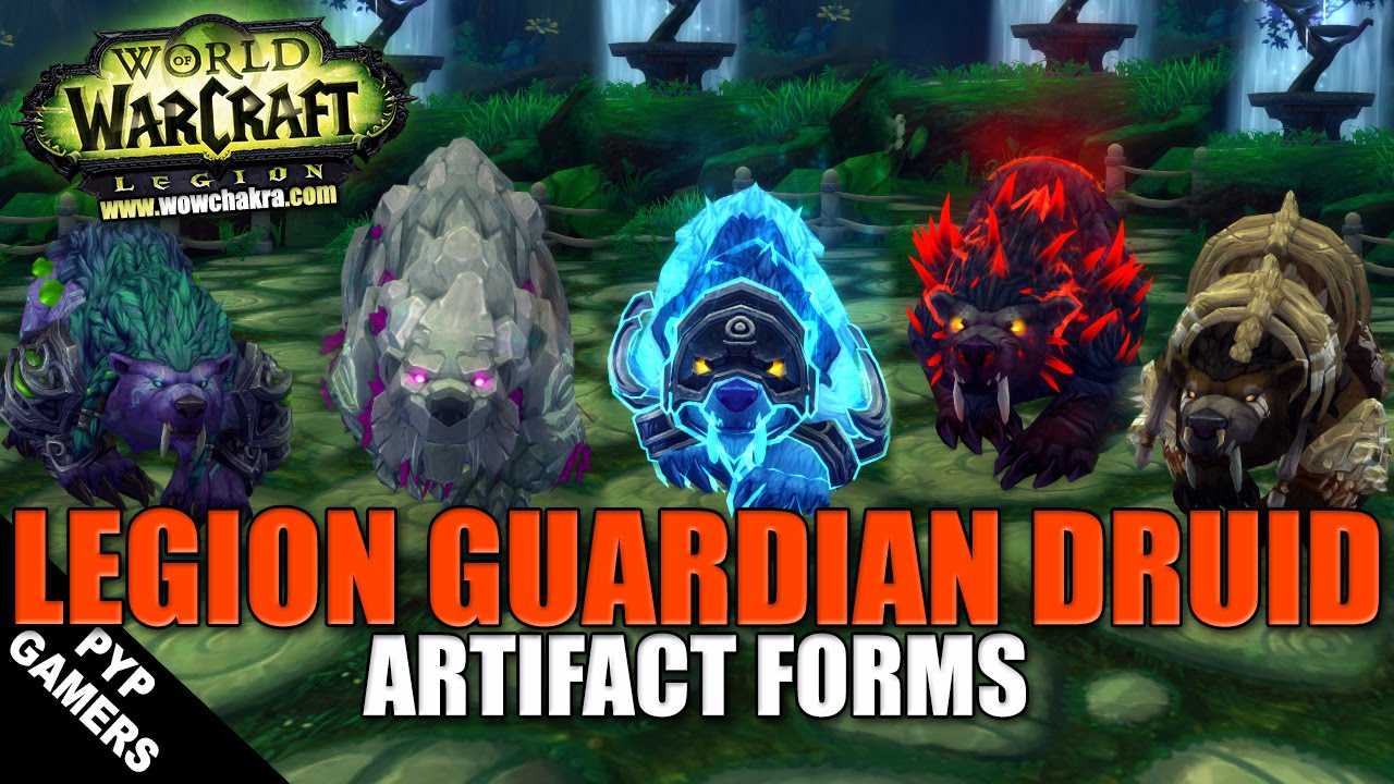 WoW] Legion Guardian Druid all Artifact forms | World of Warcraft ...