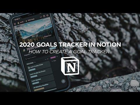 How I Use Notion - 2020 Goal Tracker
