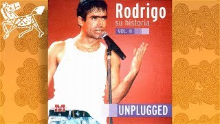 Rodrigo - Unplugged Su historia Vol. 2
