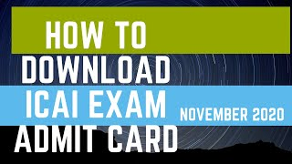 ICAI Exam Admit Card download process & Important Instructions