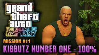 GTA: The Ballad of Gay Tony - Mission #11 - Kibbutz Number One [100%] (1080p)