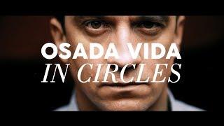 OSADA VIDA - IN CIRCLES (2018)