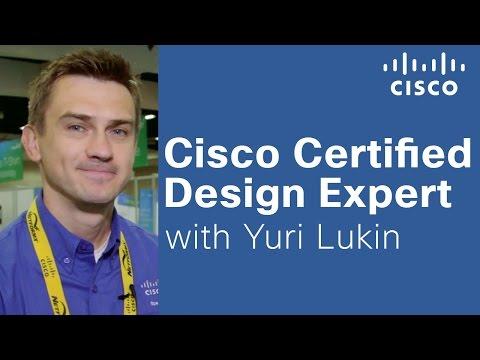 Cisco Certified Design Expert (CCDE) With Yuri Lukin