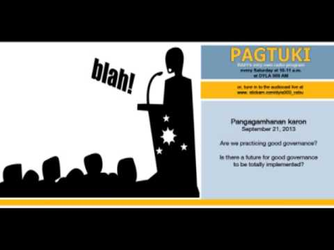 Sept. 21, 2013 Pagtuki - The Philippine Government Today (Part 1)