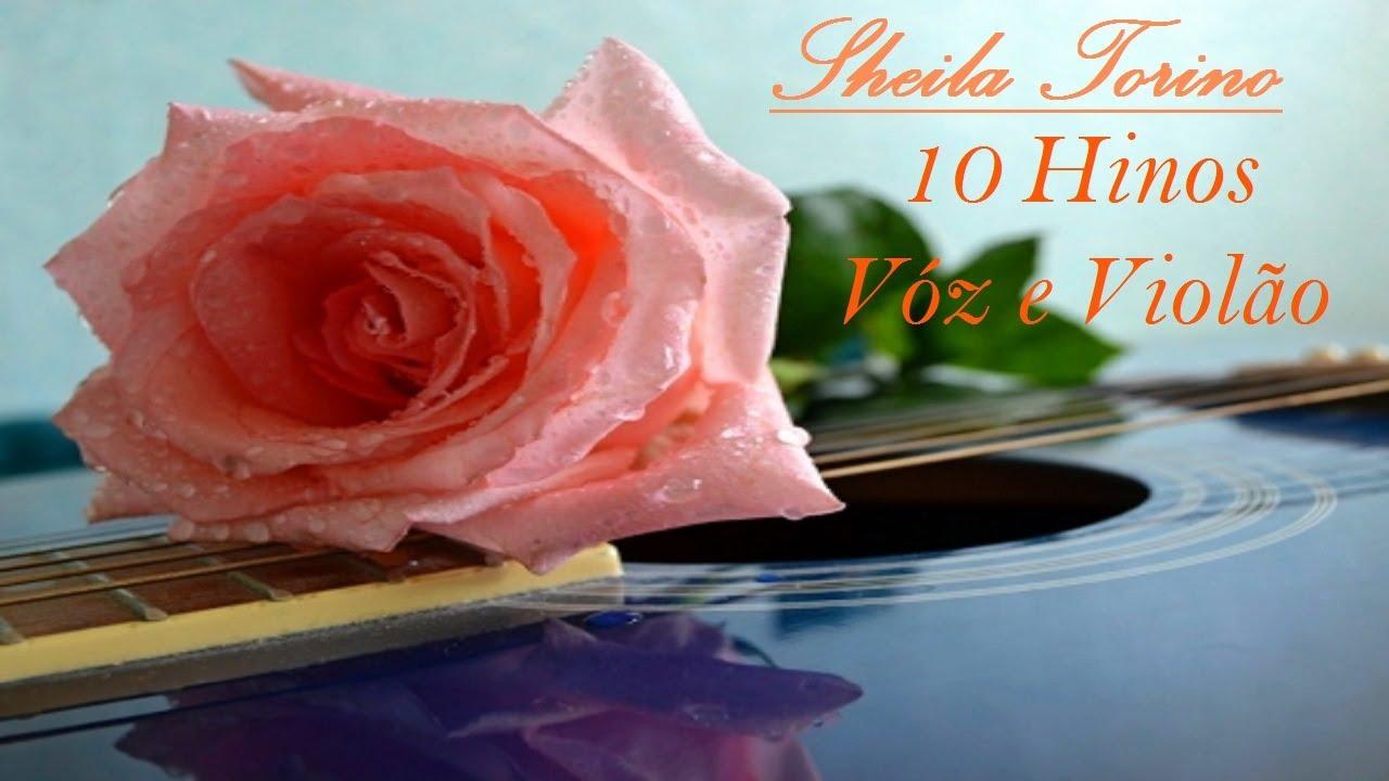 SHEILA TORINO , 10 HINOS EM LOUVORES A DEUS. HINOS CCB