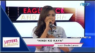 GIEDIE LAROCO - HINDI KO KAYA (NET25 LETTERS AND MUSIC)