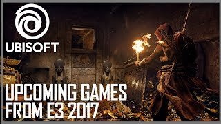 Upcoming Games From E3 2017 | Ubisoft