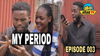 MY PERIOD (Mark Angel Comedy) (Episode 210)