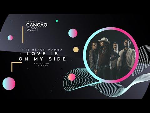 The Black Mamba - Love is on My Side (Lyric Video)  | Festival da Canção 2021