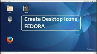 How to create desktop icon in Fedora Linux
