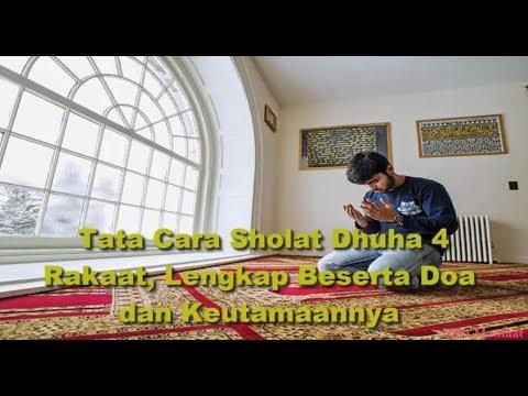 Tata Cara Sholat Dhuha 4 Rakaat, Lengkap Beserta Doa dan ...