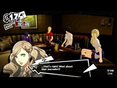 "Persona 5 - 6-17 Friday: Team Meets at Karaoke: Ann ""God They Suck"" (Mafia Target, Journalist Plan)"