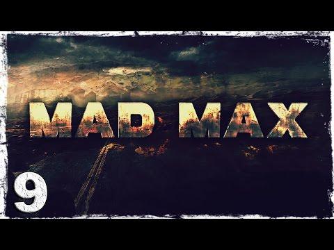 Смотреть прохождение игры Mad Max. #9: Громпун.