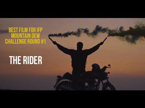 The Rider | Winner - IFP Mountain Dew Challenge #1 2014
