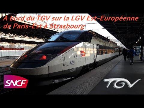 VT#40 - A bord du TGV sur la LGV Est-Européenne de Paris-Est à Strasbourg