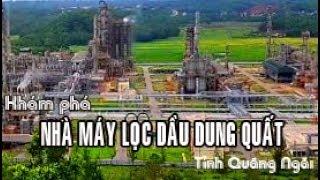 Khám phá nhà máy lọc dầu Dung Quất Quảng Ngãi
