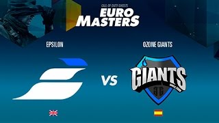 Epsilon vs Ozone Giants -  GRAN FINAL EuroMasters