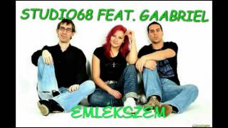 Gambar cover Studio68 feat. Gaabriel - Emlékszem