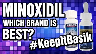 Minoxidil - Which Brand Is Best? - #KeepItBasik