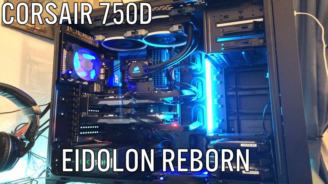 Corsair 750d Overview Build View Youtube