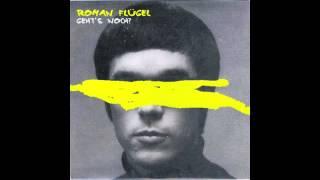 Roman Flugel - Geht