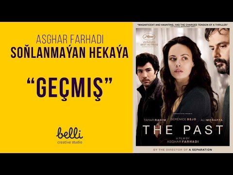 Asghar Farhadi we soňlanmaýan hekaýa (Geçmiş)