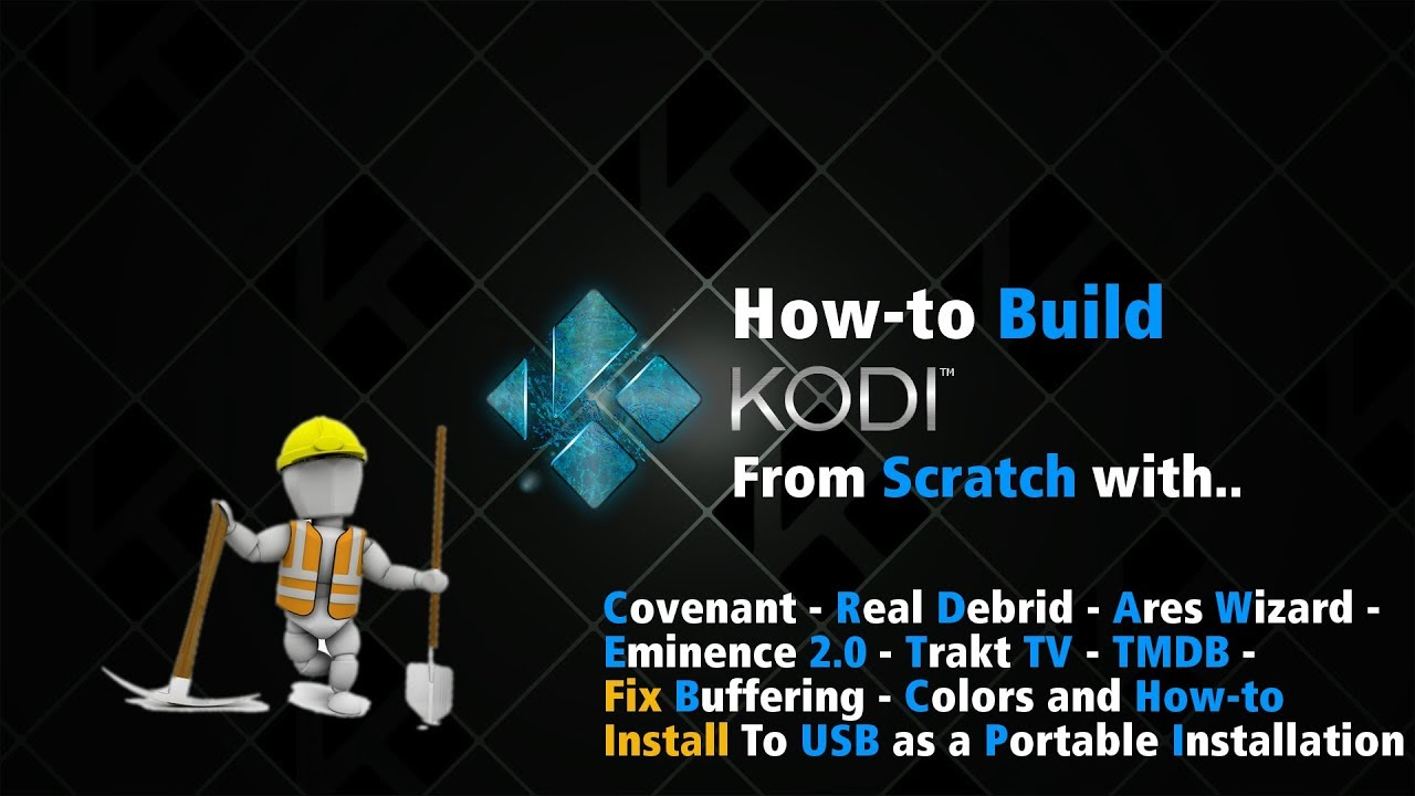 Download HOW-I Install Kodi 17.5 From Scratch Lite Weight Portable