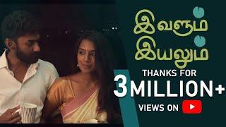 IVALUM IYALUM   Tamil Short Film 4k    2020
