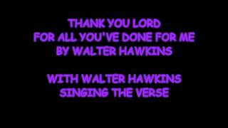 THANK YOU LORD BY WALTER HAWKINS