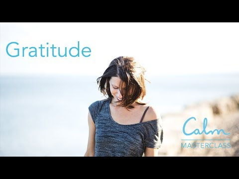 Calm Masterclass: Gratitude with Tamara Levitt - YouTube