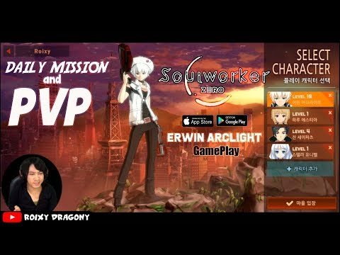 Daily mission & PVP !!! Soul Worker ZERO Mobile (KR) Erwin Archlight Gameplay - Android/iOS - 동영상