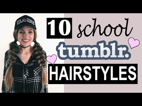 10 Tumblr SCHOOL Hairstyles! ♡ | Courtney Randall