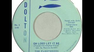 Watch Fleetwoods Oh Lord Let It Be video