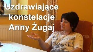Uzdrawiające konstelacje Anny Żugaj