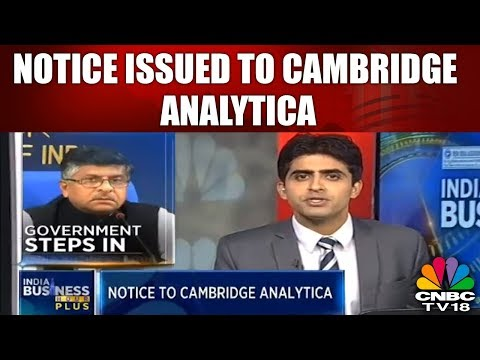 INDIA BUSINESS HOUR PLUS | Government Issues Notice Against Cambridge Analytica | CNBC TV18