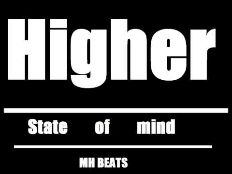 Higher State Of Mind - Mh Beats