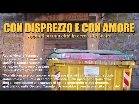 Con disprezzo e con amore (2010 - durata 41