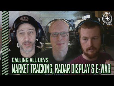 Star Citizen: Calling All Devs - Market Tracking, Radar Display & E-War