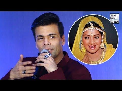 Karan Johar Recalls His Fan Moment With Sridevi | LehrenTV