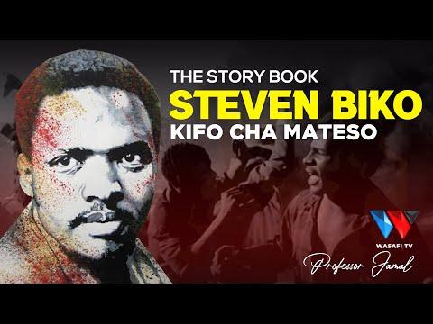The Story Book: Shujaa Aliyeuwawa Kinyama na wazungu 'STEVEN BIKO'