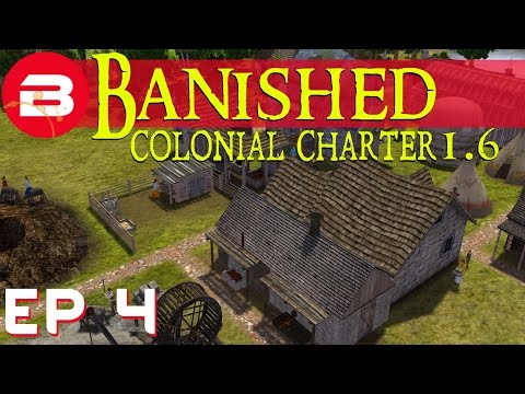 Banished Colonial Charter 1.6 - A Smelting Success - S02E04 (Gameplay w/Mods)