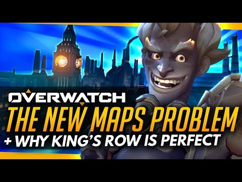Overwatch | The New Maps PROBLEM + Why Kings Row Is PERFECT!
