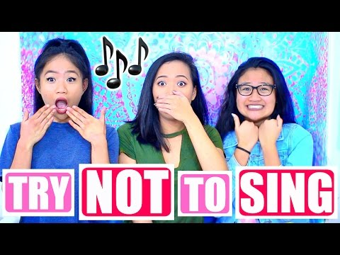 TRY NOT TO SING ALONG CHALLENGE (FT. MY SISTERS)