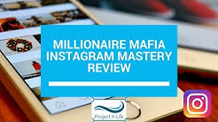 Millionaire Mafia Instagram Mastery Review by Ben Oberg - Millionaire Mafia Instagram Testimonial