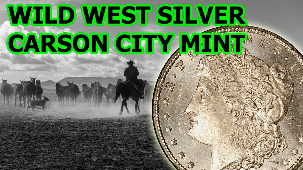 Carson City Mint Silver Gold Information And History Youtube