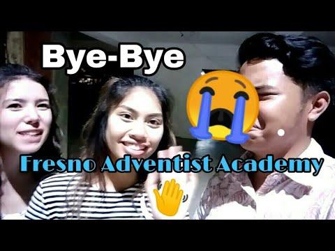 Farewell!  FRESNO ADVENTIST ACADEMY (crying emoticon)