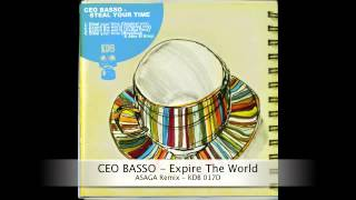 Ceo Basso - Expire The World (Asaga Remix)