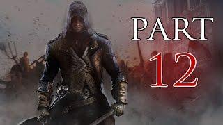 Assassins Creed Unity - Walkthrough Part 12 [PS4]